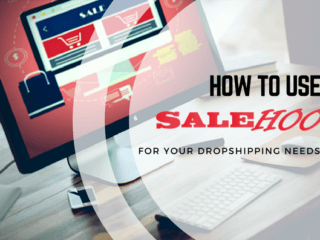 Featured image for How to Use SaleHoo for Your DropShipping Needs