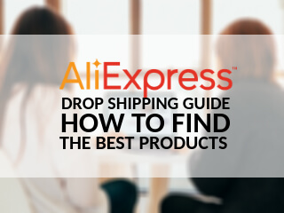 AliExpress drop shipping guide how to find the best products